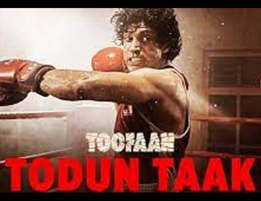 Todun Taak Hindi Lyrics – Toofaan