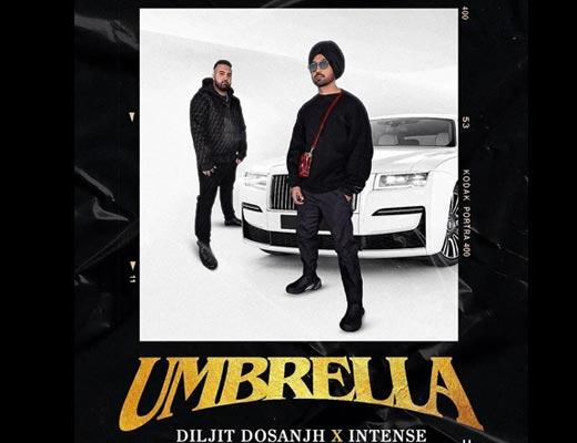 Umbrella Hindi Lyrics – Diljit Dosanjh