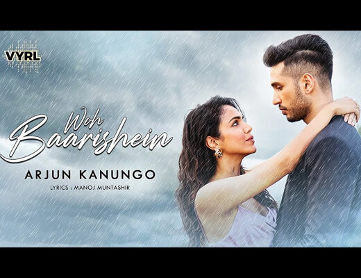 Woh Baatishein Hindi Lyrics – Arjun Kanungo