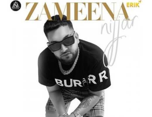 Zameena Hindi Lyrics – Nijjar, Deep Jandu