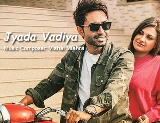 Zyada Vadia Hindi Lyrics – Nishawn Bhullar, Vishal Mishra