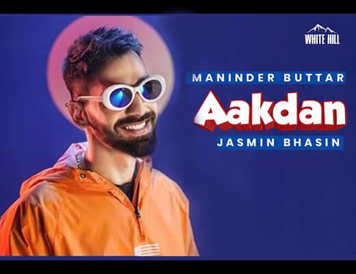 Aakdan Hindi Lyrics – Maninder Buttar