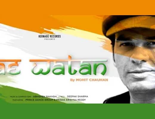 Ae Watan Hindi Lyrics – Mohit Chauhan