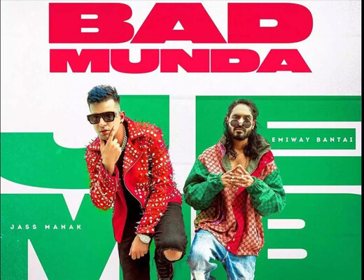 Bad Munda Hindi Lyrics – Jass Manak, Emiway Bantai