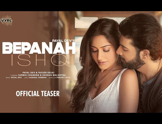 Bepanah Ishq Hindi Lyrics – Payal Dev, Yasser Desai
