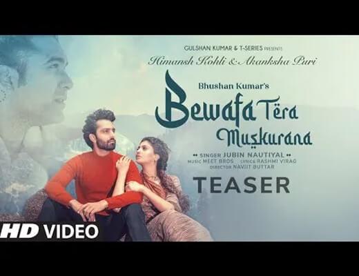 Bewafa Tera Muskurana Hindi Lyrics – Jubin Nautiyal