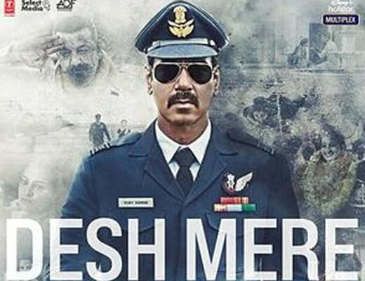 Desh Mere Hindi Lyrics - Bhuj