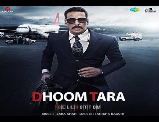 Dhoom Tara Hindi Lyrics – Bell Bottom