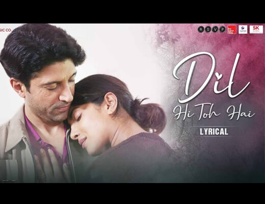Dil Hi Toh Hai Hindi Lyrics - The Sky Is Pink