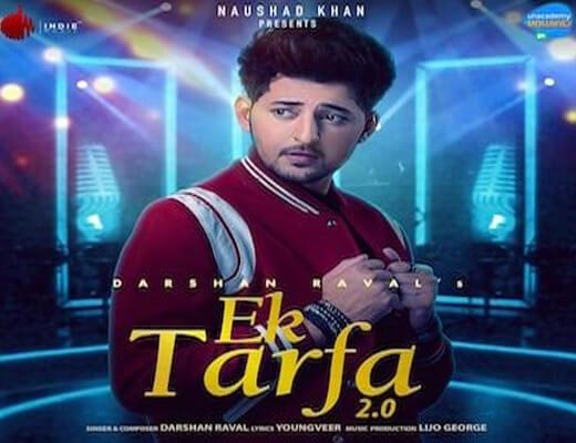 Ek Tarfa 2.0 Hindi Lyrics – Darshan Raval