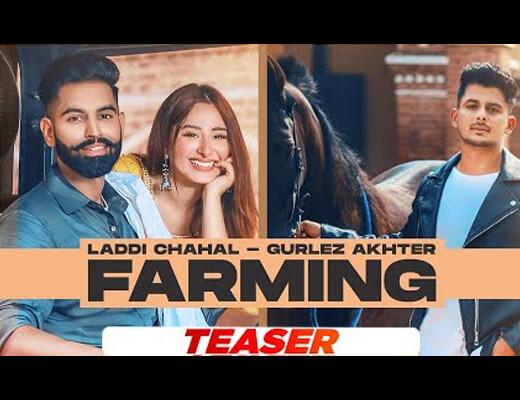 Farming Hindi Lyrics – Laddi Chahal, Gurlez Akhtar