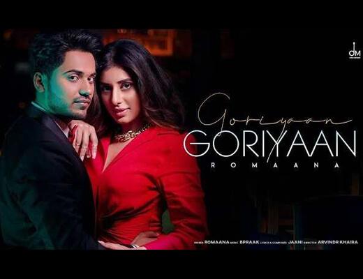 Goriyaan Goriyaan Hindi Lyrics - Jaani, Romaana