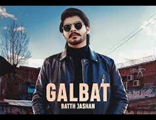 Galbat Hindi Lyrics – Batth Jashan, Gurlez Akhtar