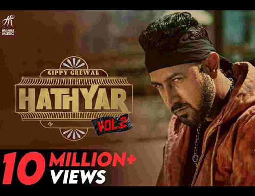 Hathyar 2 Hindi Lyrics – Gippy Grewal, Manpreet