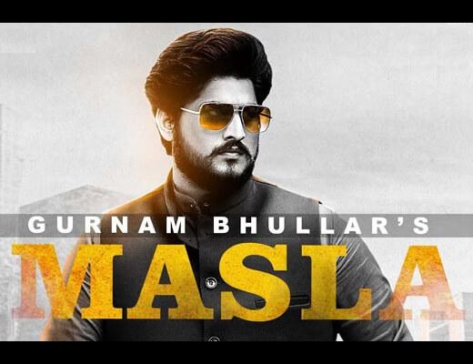 Masla Hindi Lyrics – Gurnam Bhullar