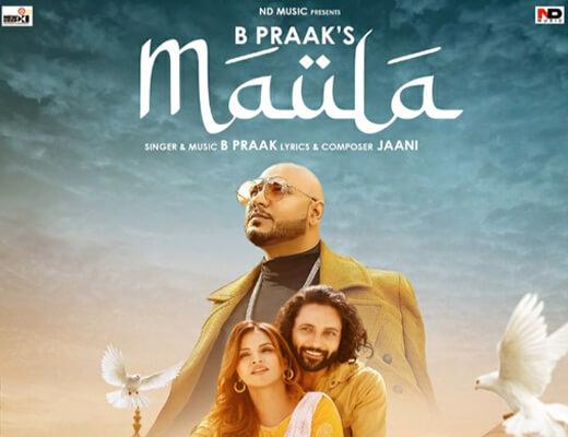 Maula Hindi Lyrics – B Praak