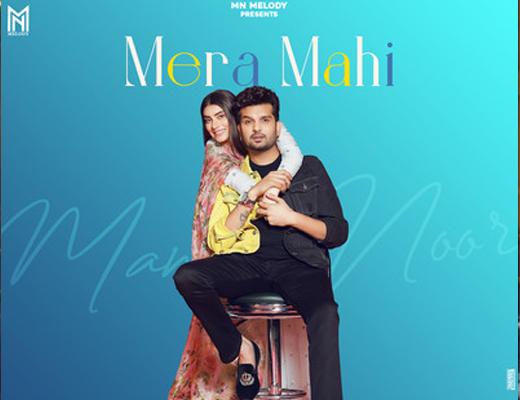 Mera Mahi Hindi Lyrics - Mannat Noor, Yuvraj Hans