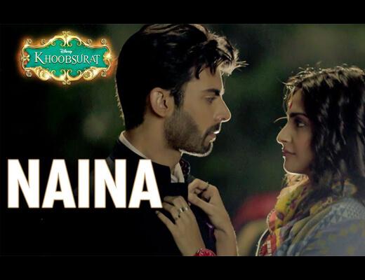 Naina Hindi Lyrics – Khoobsurat