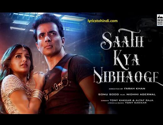 Saath Kya Nibhaoge Hindi Lyrics - Tony Kakkar