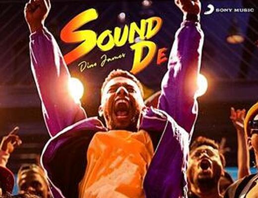 Sound De Hindi Lyrics – Dino James