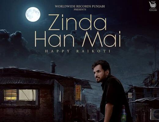 Zinda Han Mai Hindi Lyrics – Happy Raikoti