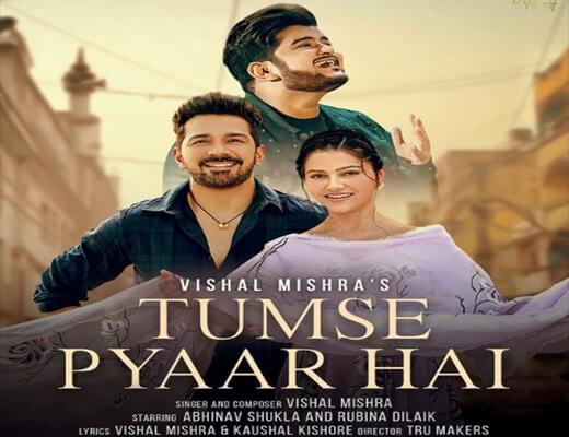Tumse Pyaar Hai Hindi Lyrics – Vishal Mishra
