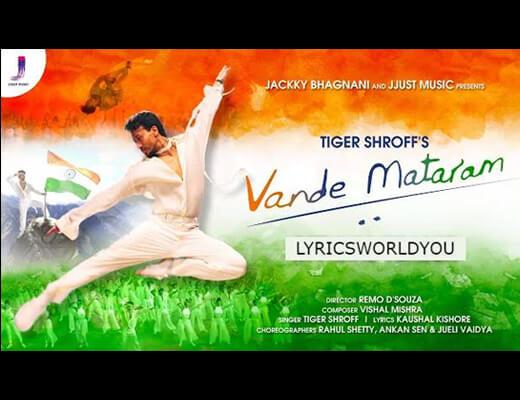Vande Mataram Hindi Lyrics – Tiger Shroff