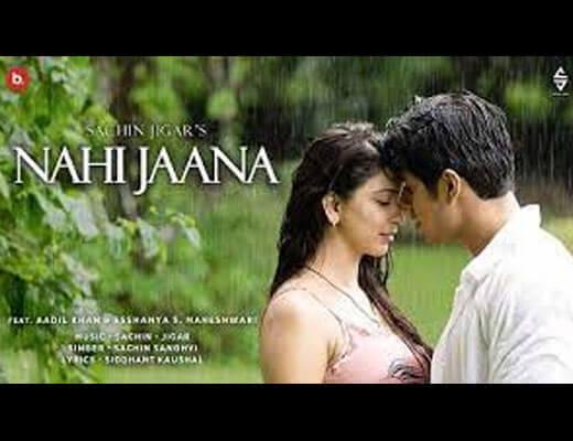 Nahi jaana Hindi Lyrics - Sachin Sanghvi