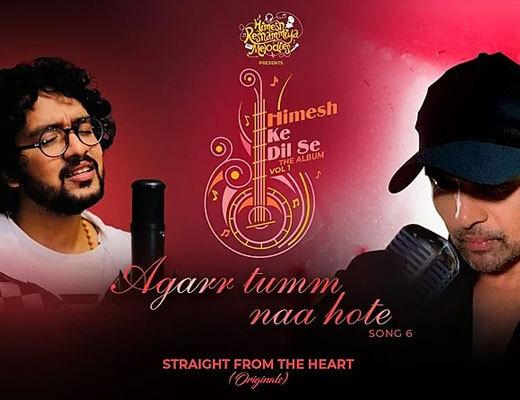Agarr Tumm Naa Hote Hindi Lyrics - Nihal Tauro