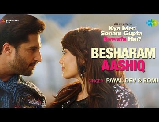 Besharam Aashiq Hindi Lyrics – Payal Dev, Romi