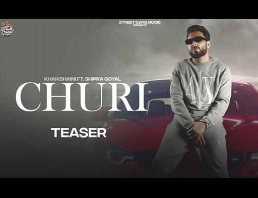 Churi Hindi Lyrics – Khan Bhaini