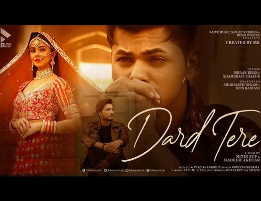 Dard Tere Hindi Lyrics – Ishaan Khan, Shambhavi Thakur