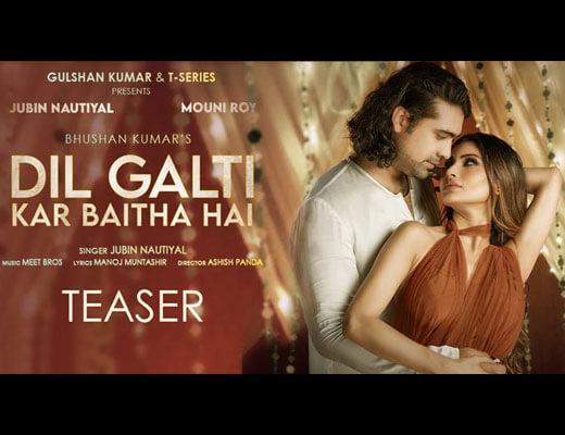 Dil Galti Kar Baitha Hai Hindi Lyrics – Jubin Nautiyal