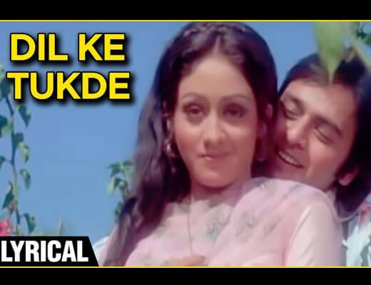 Dil Ke Tukde Tukde Karke Hindi Lyrics - Parichay Usha Khanna Dil Deke Dekho