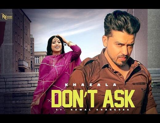 Don't Ask Hindi Lyrics – Khazala, Gurlej Akhtar