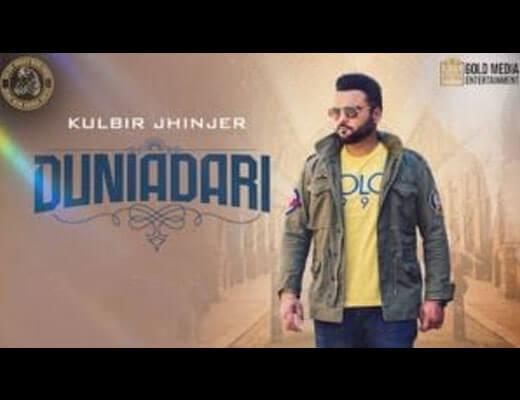Duniadari Hindi Lyrics – Kulbir Jhinjer