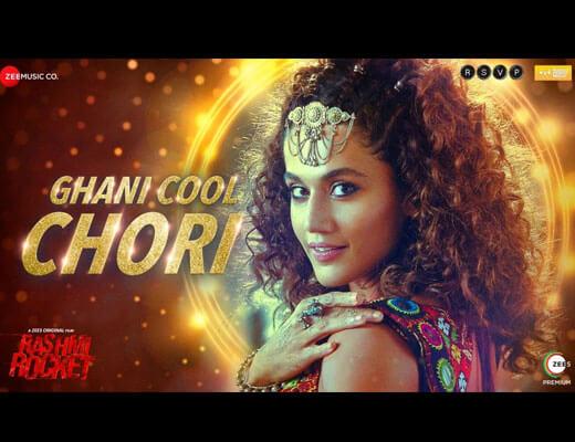 Ghani Cool Chori Hindi Lyrics – Bhoomi Trivedi