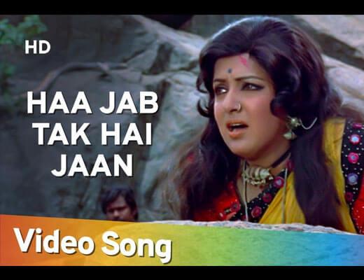 Haan Jab Tak Hai Jaan Hindi Lyrics- sholay