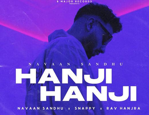 Hanji Hanji Hindi Lyrics – Navaan Sandhu