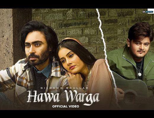 Hawa Warga Hindi Lyrics – Nishawn Bhullar