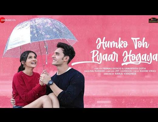 Humko Toh Pyaar Hogaya Hindi Lyrics - Raj Barman