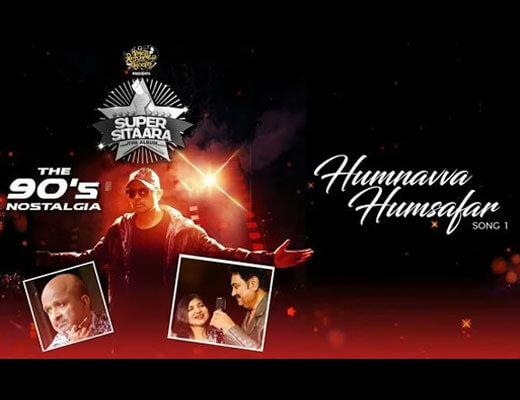 Humnavva Humsafar Hindi Lyrics – Kumar Sanu