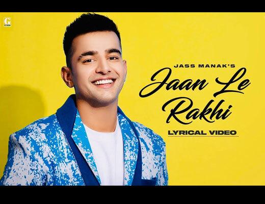 Jaan Le Rakhi Hindi Lyrics - Jass Manak