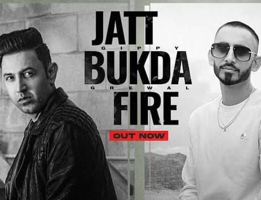 Jatt Bukda Fire Hindi Lyrics – Gippy Grewal