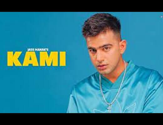 Kami Hindi Lyrics – Jass Manak