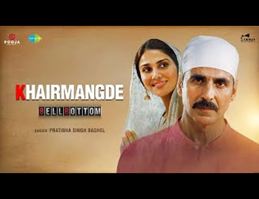 Khair Mangde Hindi Lyrics - Bell Bottom