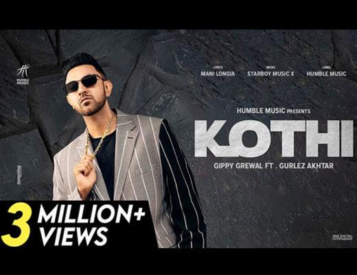 Kothi Hindi Lyrics – Gippy Grewal, Gurlez Akhtar