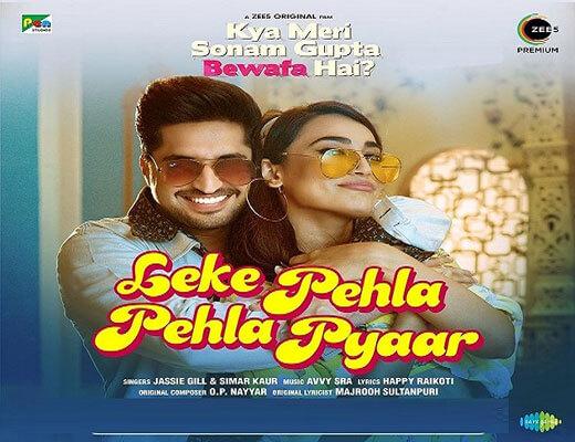 Leke Pehla Pehla Pyar Hindi Lyrics – Jassie Gill