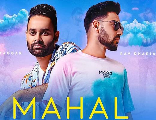 Mahal Hindi Lyrics - Pav Dharia