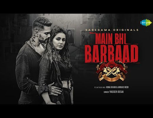 Main Bhi Barbaad Hindi Lyrics - Yasser Desai